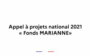 Appel à projets national 2021 – « Fonds MARIANNE »